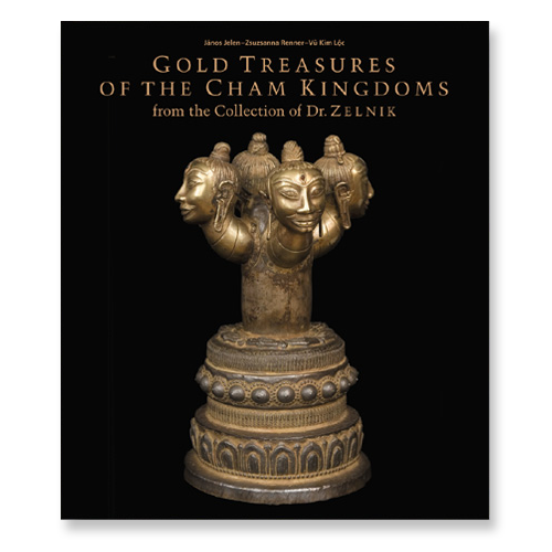 Gold Treasures of the Cham Kingdoms [vol. 1]